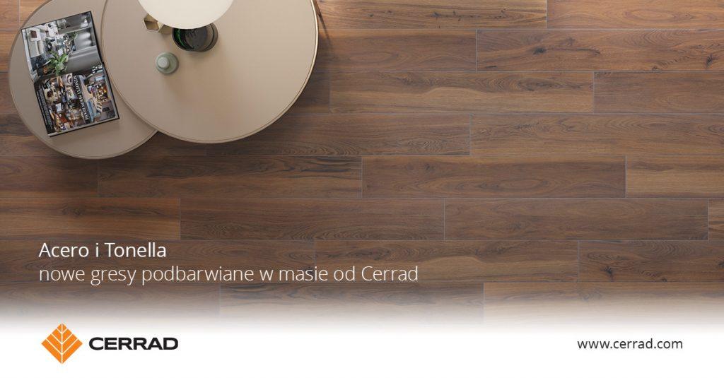 Wnętrze inspirowane naturą. Cerrad prezentuje kolekcje płytek gresowych Acero i Tonella