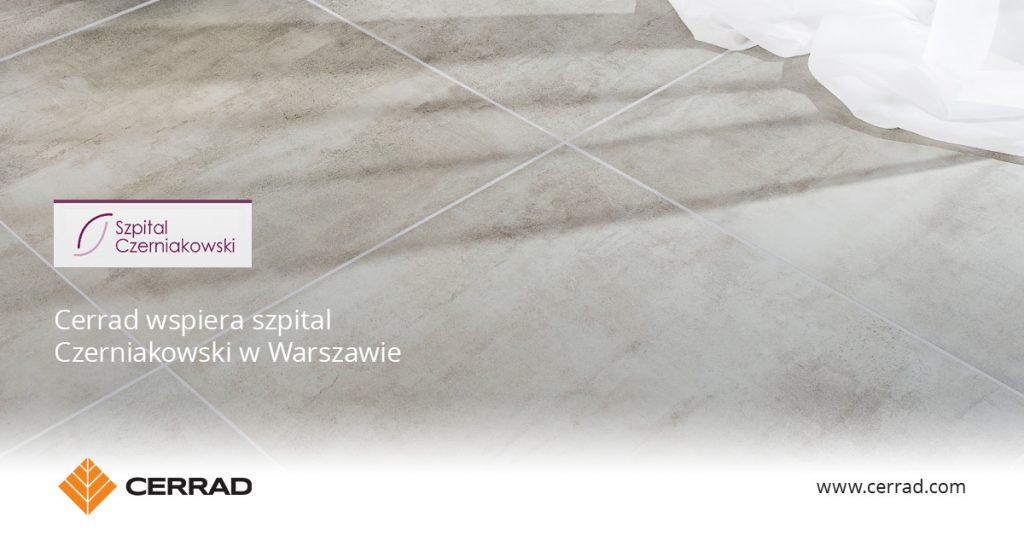 Cerrad wspiera Szpital Czerniakowski w Warszawie